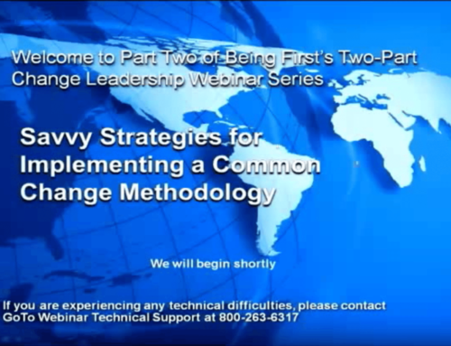 Savvy Strategies for Implementing a Common Change Methodology
