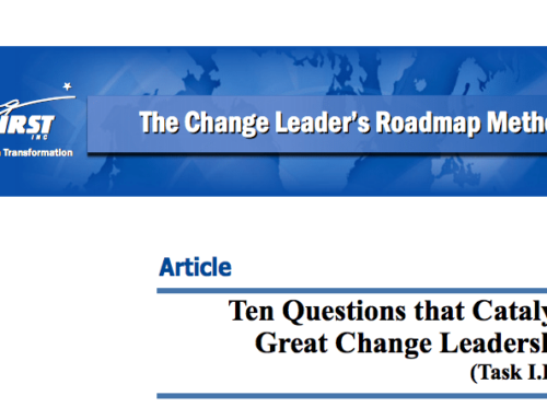 Ten Questions that Catalyze Great Change Leadership