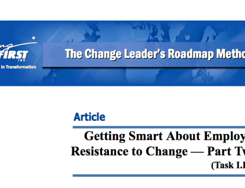 Getting Smart About Employee Resistance to Change: Part Two